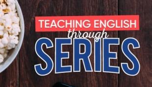 Curso Online - Teaching English through Series